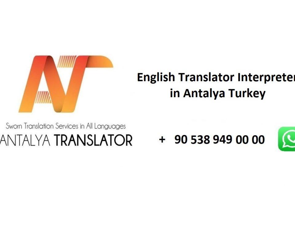 English translator interpreter in Antalya Turkey sworn translation agency interpreting services English to Turkish Arabic translators
