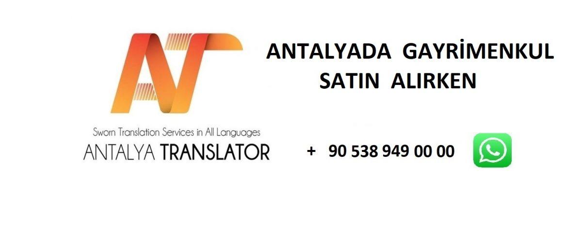 Antalya da Gayrimenkul Satın Alırken