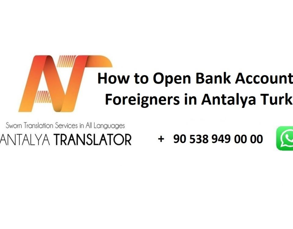 How to Open Bank Account For Foreigners in Antalya Turkey